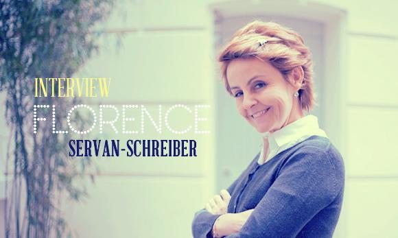 Interview Florence Servan-schreiber